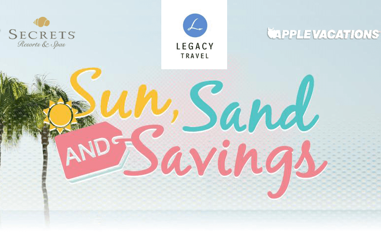 Legacy Travel: Sun, Sand and Savings